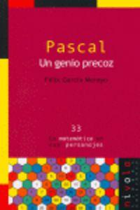 Pascal - Un Genio Precoz - Felix Garcia Merayo