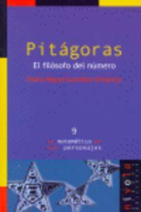 Pitagoras - El Filosofo Del Numero - Pedro Miguel Gonzalez Urbaneja