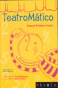 Teatromatico - Ismael Roldan Castro