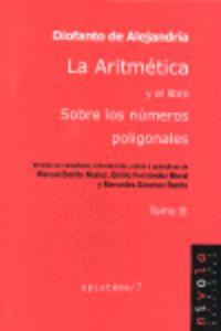 Aritmetica Y Libro Sobre Numeros Poligonales - Diofanto De Alejandria