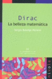 Dirac - La Belleza Matematica - Sergio Baselga Moreno