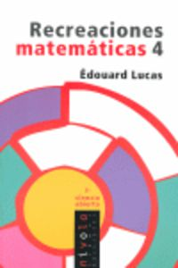 Recreaciones Matematicas 4 - Edouar Lucas