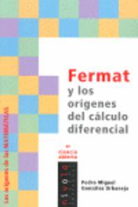 Fermat Y Los Origenes Del Calculo Diferencial - Pedro Miguel Gonzalez Urbaneja
