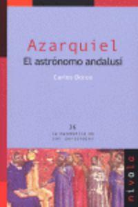 Azarquiel - El Astronomo Andalusi - Carlos Dorce