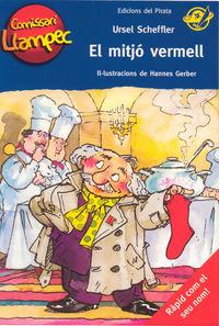 Comissari Llampec 1 - El Mitjo Vermell - Ursel Scheffler / Hannes Gerber (il. )