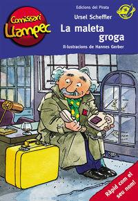 Comissari Llampec 3 - La Maleta Groga - Ursel Scheffler / Hannes Gerber (il. )
