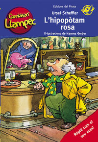 Comissari Llampec 8 - L'hipopotam Rosa - Ursel Scheffler