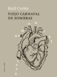 Viejo Carnaval De Sombras - Raul Cortes