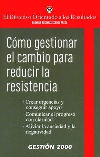 COMO GESTIONAR EL CAMBIO PARA REDUCIR LA RESISTENCIA