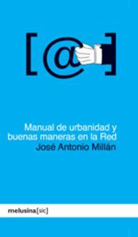 MANUAL DE URBANIDAD Y BUENAS MANERAS EN LA RED