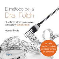 El metodo de la dra. folch - Montserrat Floch Manuera