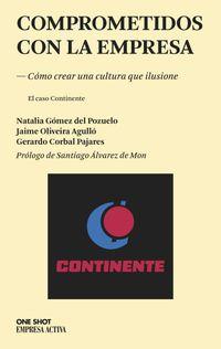 Comprometidos Con La Empresa - Natalia  Gomez Del Pozuelo  /  Jaime  Oliveira Agullo