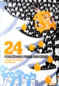 Calendario Adviento 2009 - 24 Pinguinos Para Navidad - Jean-luc Fromental