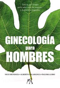 GINECOLOGIA PARA HOMBRES
