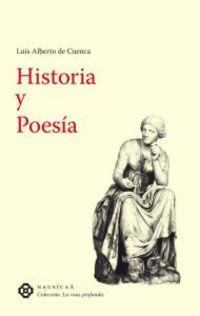 Historia Y Poesia - Luis Alberto De Cuenca