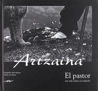 ARTZAINA - EL PASTOR UNA VIDA DE TRADICION