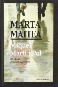 Marta Maitea - Miquel Marti I Pol