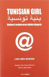 Tunisian Girl - Udaberri Arabiarraren Aldeko Blogaria - Lina Ben Mhenni