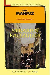 Mirarien Kalezuloa - Nagib Mahfuz