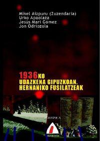 1936KO UDAZKENA GIPUZKOAN - HERNANIKO FUSILATZEAK