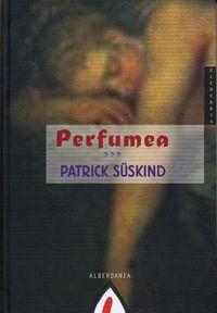 Perfumea - Patrick Suskind