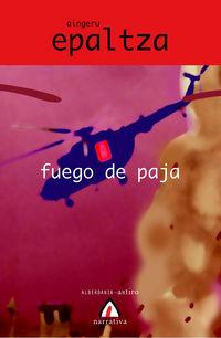 FUEGO DE PAJA