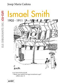 Ismael Smitch (1905-1911) - Josep Maria Cadena