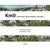KM0 - FUSIONANDO ESPACIO PUBLICO Y NATURALEZA