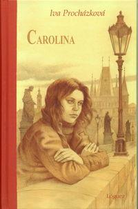 Carolina - Una Breve Biografia - Iva Prochazkova