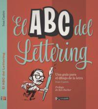 ABC DEL LETTERING - UNA GUIA PARA EL DIBUJO DE LA LETRA