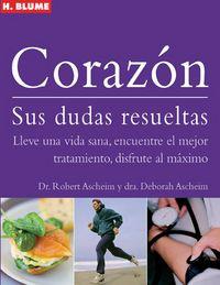 Corazon - Sus Dudas Resueltas - Robert Ascheim / Deborah Ascheim