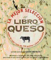 LIBRO DEL QUESO, EL - LA MEJOR SELECCION - NOTAS DE CATA