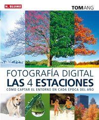 FOTOGRAFIA DIGITAL - LAS CUATRO ESTACIONES