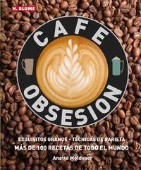Cafe Obsesion - Anette Moldvaer