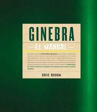 Ginebra - El Manual - Dave Broom