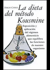 La dieta del metodo kousmine - Sergio Chiesa