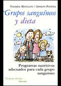 Grupos Sanguineos Y Dieta - Valeria Mangani