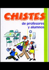 CHISTES DE PROFESORES Y ALUMNOS