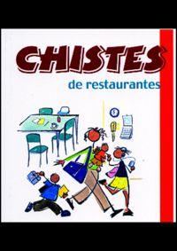 Chistes De Restaurantes - Aa. Vv.