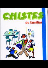 Chistes De Familias - Aa. Vv.