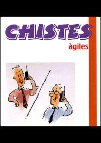 Chistes Agiles - Aa. Vv.