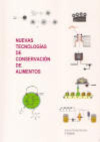 (2 ED) NUEVAS TECNOLOGIAS DE CONSERVACION DE ALIMENTOS