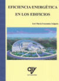 Eficiencia Energetica En Los Edificios - Aa. Vv.  /  .