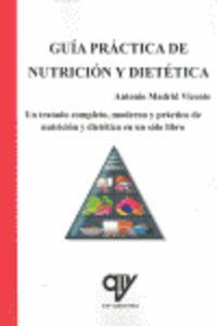 Guia Practica De Nutricion Y Dietetica - Antonio Madrid Vicente