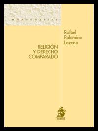 Religion Y Derecho Comparado - Rafael Palomino Lozano