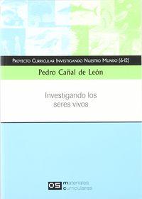 INVESTIGANDO LOS SERES VIVOS - MATERIALES CURRICULARES