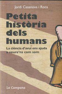 PETITA HISTORIA DELS HUMANS