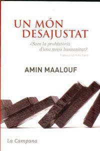 Un mon desajustat - Amin Maalouf