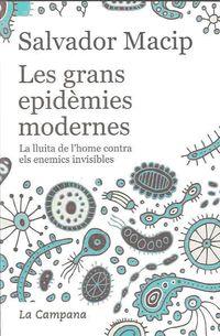 GRANS EPIDEMIES MODERNES, LES
