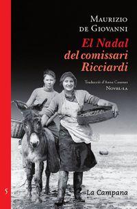 NADAL DEL COMISSARI RICCIARDI, EL